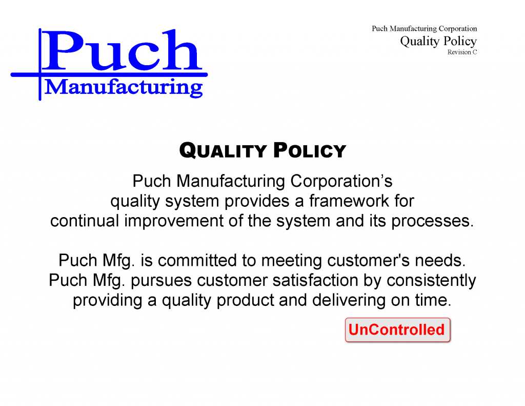 Puch Mfg Quality Policy